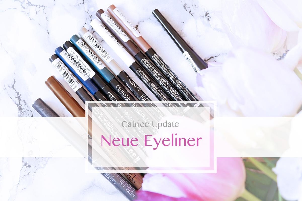 Catrice Eyeliner Update