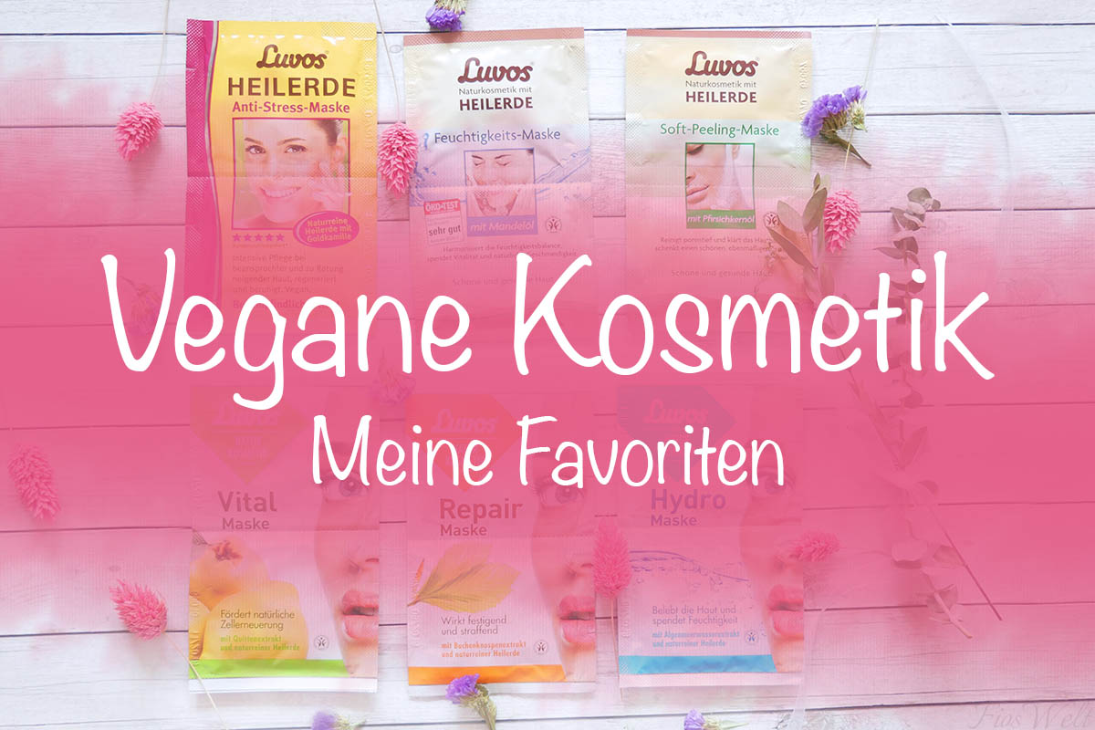 Vegane Kosmetik Favoriten