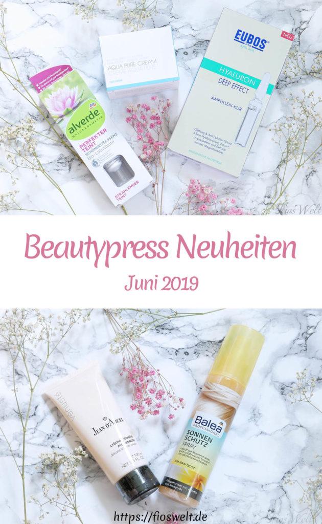 Beautypress Neuheiten Juni 2019