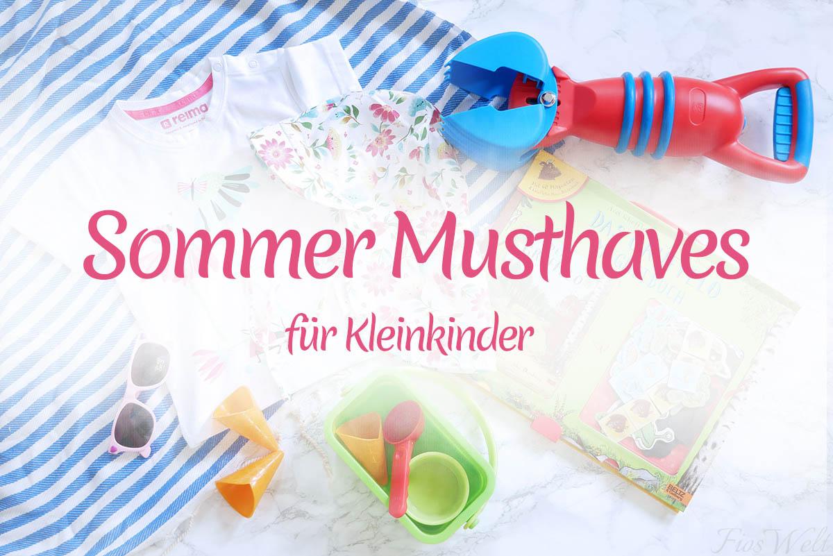 Sommer MustHaves Kleinkinder